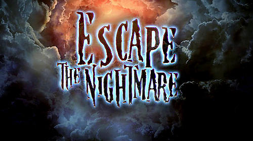 Escape The Nightmare